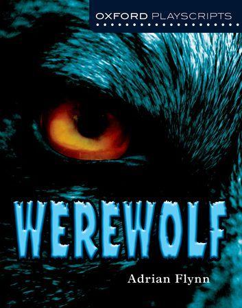 Werewolf - Oxford Playscripts