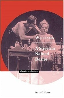 Williams - A Streetcar Named Desire - Plays in Production