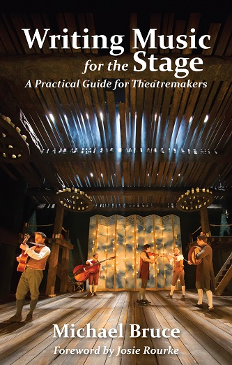 Writing Music for the Stage - A Practical Guide for Theatremakers
