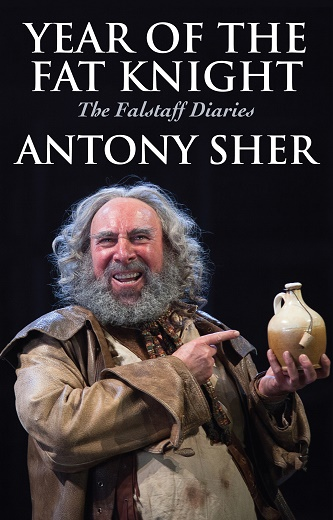Year of the Fat Knight - The Falstaff Diaries