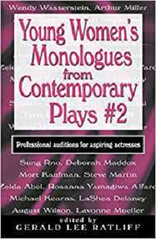 Young Women's Monologs from Contemporary Plays - Auditions for Aspiring Actresses - VOLUME TWO